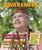 January Febuary issue of Awareness Magazine : Mavis McCovey A Medicine Way of Life, Deanna Campbell Saving Tibetan Culture