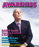September October Awareness Magazine - Randy Gage, overcoming roadblocks to wealth. Karen McCall - Developing A healthy Relationship with Money